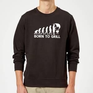 Born To Grill Sweatshirt - Black