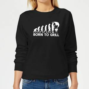 Born To Grill Women's Sweatshirt - Black