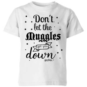 Harry Potter Don't Let The Muggles Get You Down Kids' T-Shirt - White