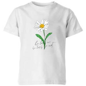 My Little Rascal He Loves Me, He Loves Me Not Kids' T-Shirt - White