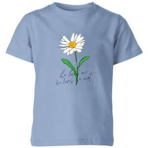 My Little Rascal He Loves Me, He Loves Me Not Kids' T-Shirt - Baby Blue