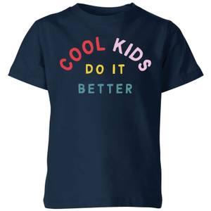 My Little Rascal Cool Kids Do It Better Kids' T-Shirt - Navy