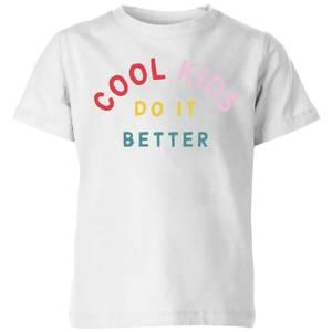 My Little Rascal Cool Kids Do It Better Kids' T-Shirt - White