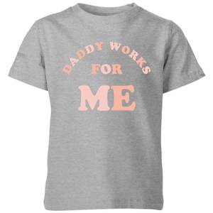 My Little Rascal Daddy Works For Me Kids' T-Shirt - Grey