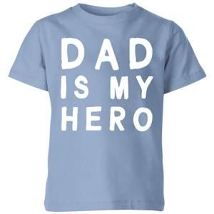 My Little Rascal Dad Is My Hero - Baby Blue Kids' T-Shirt
