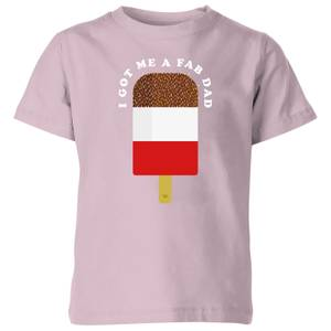 My Little Rascal I Got Me A Fab Dad - Baby Pink Kids' T-Shirt