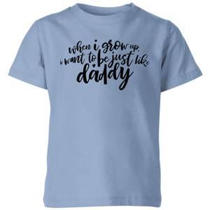 My Little Rascal When I Grow Up - Baby Blue Kids' T-Shirt