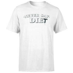 Never Say Die-t Men's T-Shirt - White