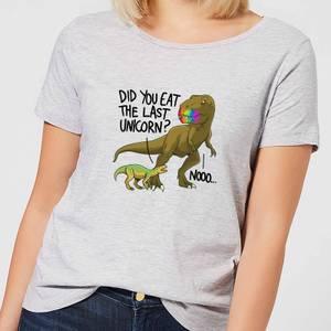 Did You Eat The Last Unicorn? Women's T-Shirt - Grey