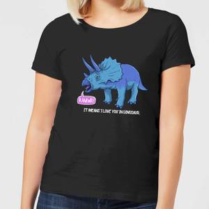 RAWR! It Means I Love You Women's T-Shirt - Black