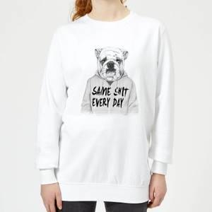 Same Shit Every Day Women's Sweatshirt - White