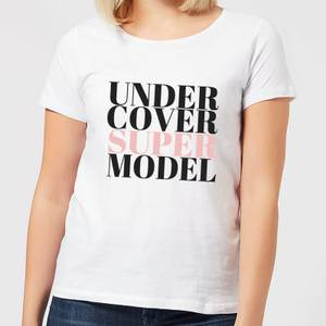 Be My Pretty Under Cover Super Model Women's T-Shirt - White