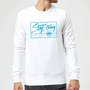 Stay Strong Est. 2007 Sweatshirt - White