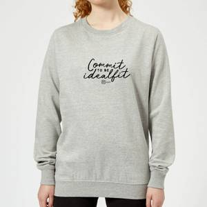 Commit To Be IdealFit Women's Sweatshirt