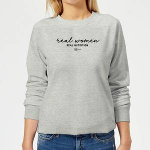 Real Women, Real Nutrition Women's Sweatshirt