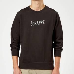 Echappe Sweatshirt