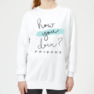 Friends How You Doin? Women's Sweatshirt - White