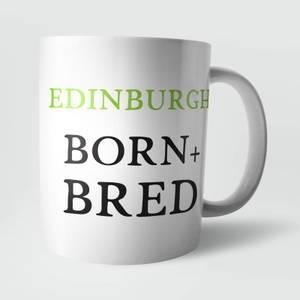 Edinburgh Born and Bred Mug