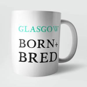 Glasgow Born and Bred Mug