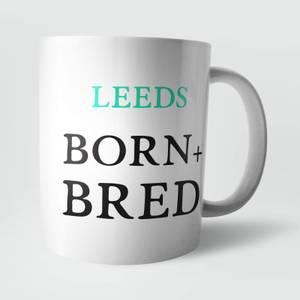 Leeds Born and Bred Mug