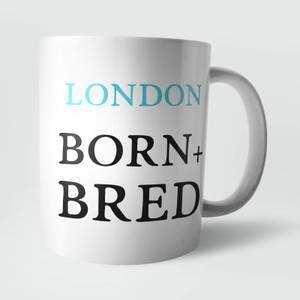 London Born and Bred Mug