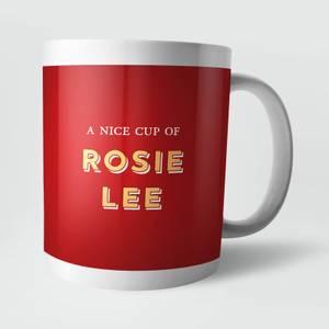 A Nice Cup Of Rosie Lee Mug