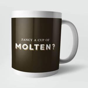 Fancy A Cup Of Molten? Mug