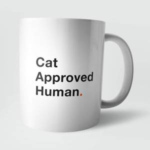 Cat Approved Human. Mug