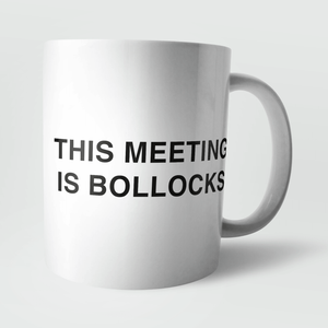 This Meeting Is Bollocks Mug