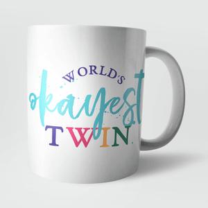 Worlds Okayest Twin Mug