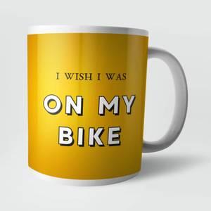 I Wish I Was On My Bike Mug