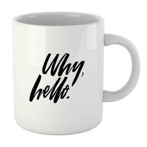 PlanetA444 Why, Hello. Mug