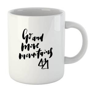PlanetA444 Go and Move Mountains Mug