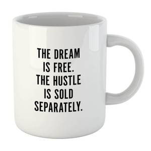 PlanetA444 The Dream Is Free Mug