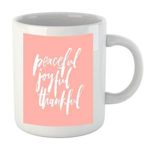 PlanetA444 Peaceful, Joyful, Thankful Mug