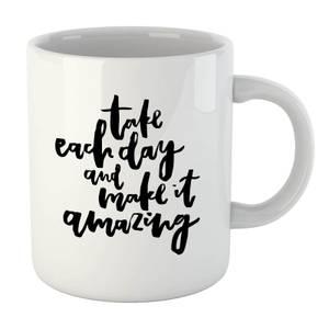PlanetA444 Take Each Day and Make It Amazing Mug