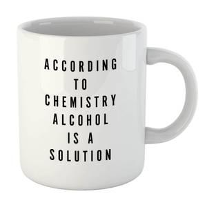 PlanetA444 Alcohol Is A Solution Mug