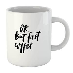 PlanetA444 Ok But First, Coffee Mug
