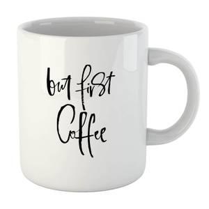 PlanetA444 But First, Coffee Mug