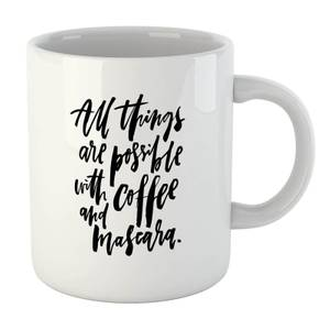 PlanetA444 All Things Are Possible with Coffee and Mascara Mug