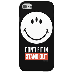 Smiley World Slogan Don't Fit In, Stand Out Phone Case for iPhone and Android