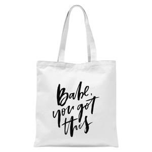 PlanetA444 Babe, You Got This Tote Bag - White