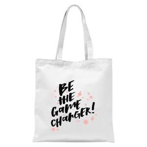 PlanetA444 Be The Game Changer Tote Bag - White