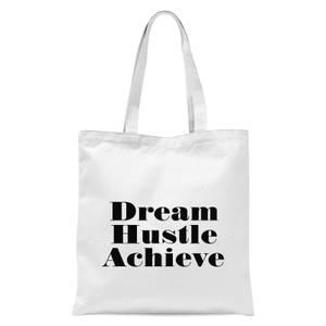 PlanetA444 Dream Hustle Achieve Tote Bag - White