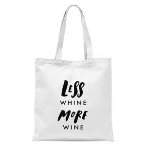 PlanetA444 Less Whine, More Wine Tote Bag - White