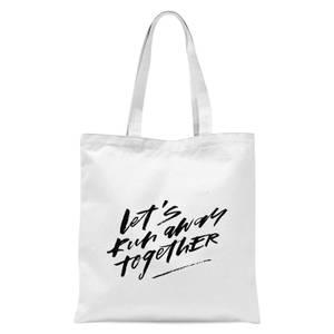 PlanetA444 Let' Run Away Together Tote Bag - White