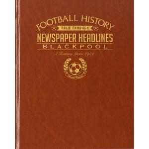 Blackpool Football Newspaper Book - Brown Leatherette
