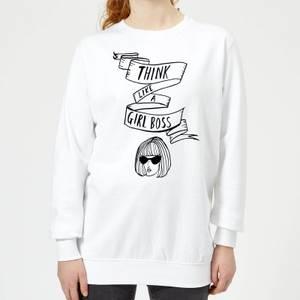 Think Like A Girl Boss Women's Sweatshirt - White