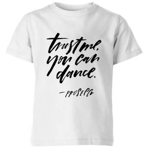 PlanetA444 Trust Me, You Can Dance Kids' T-Shirt - White