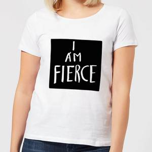 I Am Fierce Women's T-Shirt - White